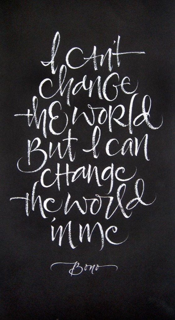Bono-Quote-Change-the-World-Calligraphy-by-Wildman-Julie-4647