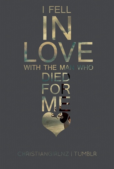 Jesus Quotes About Love Captivating I Fell In Love  The Virtuous Girls