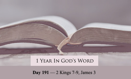 1 Year In God's Word: Day 191 — 2 Kings 10-12, James 4