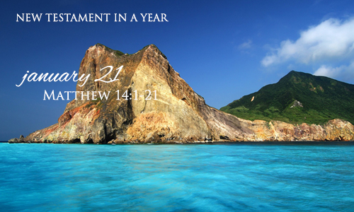 new-testament-in-a-year-january-21