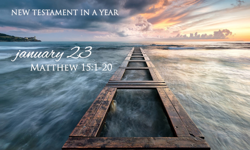 new-testament-in-a-year-january-23