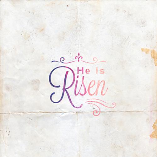 36694-He-Is-Risen