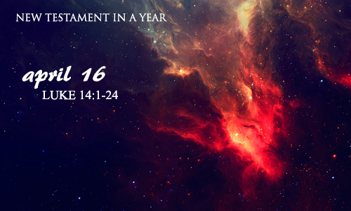 new-testament-in-a-year-april-16