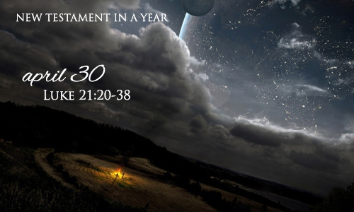 new-testament-in-a-year-april-30