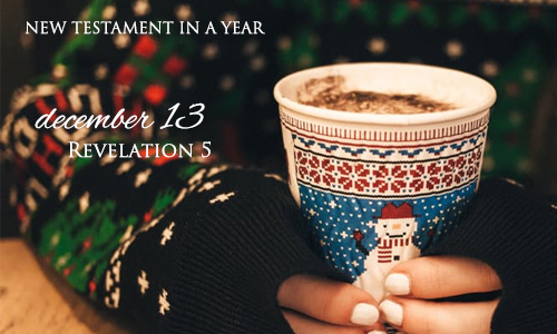 new-testament-in-a-year-december-13